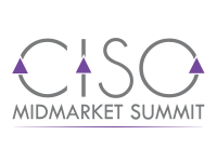 CISO Midmarket Summit
