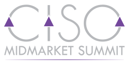 CISO Mid-market Summit Home