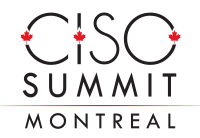 CISO Montreal Summit